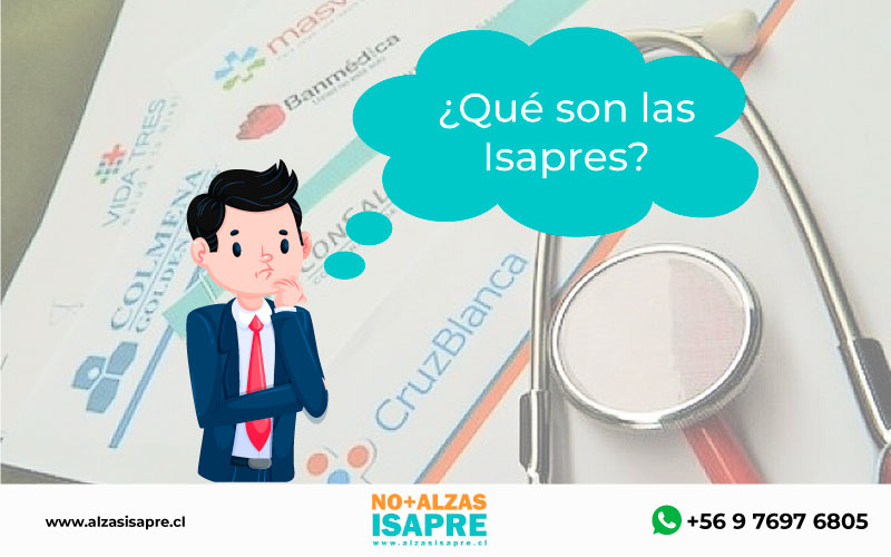 ¿Qué es una Isapre?